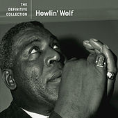 The Definitive Collection by Howlin' Wolf