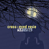 Adjusted by Cross-Eyed Rosie