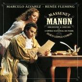 Manon by Marcelo Alvarez; Renee Fleming