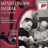 Mendelssohn & Dvorák: Violin Concertos by Eugene Ormandy; Isaac Stern; The Philadelphia Orchestra