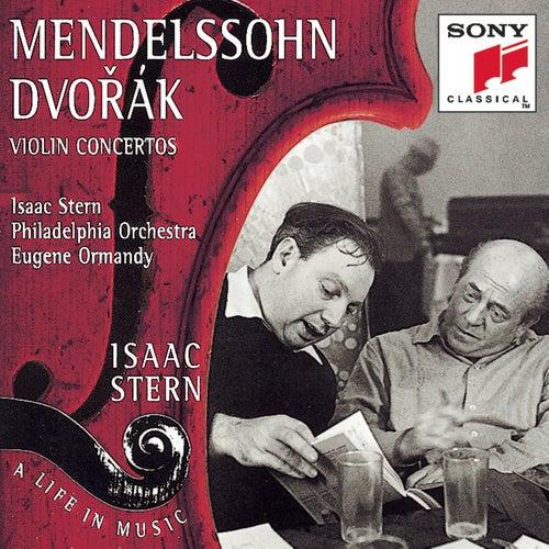 Mendelssohn/Dvorák:  Violin Concertos by Eugene Ormandy; Isaac Stern; The Philadelphia Orchestra