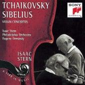 Tchaikovsky & Sibelius: Violin Concertos by Isaac Stern