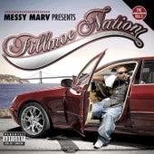 Fillmoe Nation Vol. 2 by Messy Marv