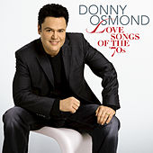 Love Songs Of The '70s von Donny Osmond