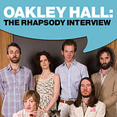Oakley Hall: The Rhapsody Interview by Oakley Hall