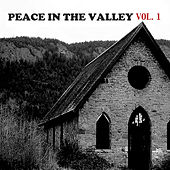 Peace in the Valley, Vol. 1 de Various Artists