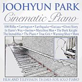 Cinematic Piano: Film and Television Themes for Solo Piano by Joohyun Park