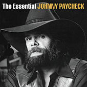 The Essential by Johnny Paycheck