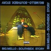 Southside Story by Big Mello