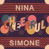 Cheerful by Nina Simone