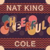 Cheerful von Nat King Cole