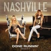 Done Runnin' von Nashville Cast