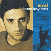 Viya! by Kazim Koyuncu