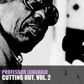 Cutting' out, Vol. 2 de Professor Longhair