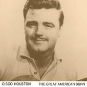 The Great American Bum de Cisco Houston