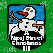 A Nicol Street Christmas III by Various Artists