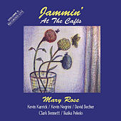 Jammin' At the Cafés, Vol. Two van Mary Rose