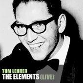 The Elements (Live) de Tom Lehrer