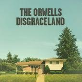 Disgraceland de The Orwells
