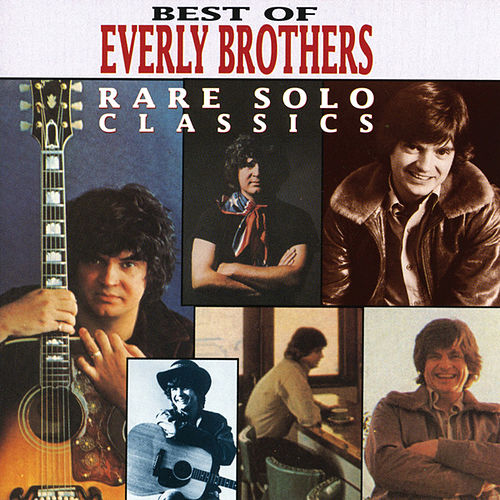 Best of Everly Brothers: Rare Solo Classics by The Everly Brothers