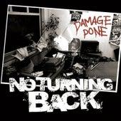 Damage Done by No Turning Back