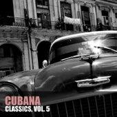 Cubana Classics, Vol. 5 de Various Artists