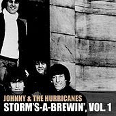 Storm's-a-Brewin', vol. 1 de Johnny & The Hurricanes