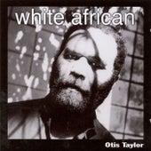 White African von Otis Taylor