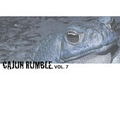 Cajun Rumble, Vol. 7 by Various Artists