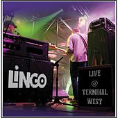 Live @ Terminal West by Lingo