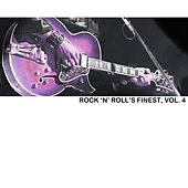 Rock 'N' Roll's Finest, Vol. 4 by Various Artists