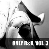 Only R&B, Vol. 3 von Various Artists