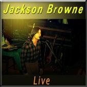 Jackson Browne (Live) de Jackson Browne
