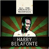 All the Greatest Masterpieces (Remastered) de Harry Belafonte