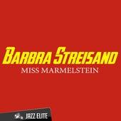 Miss Marmelstein de Barbra Streisand