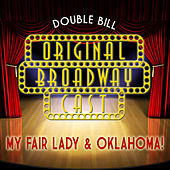Original Broadway Cast Double Bill - My Fair Lady & Oklahoma! (Original Broadway Cast) de Various Artists