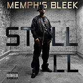 Still Ill - Single de Memphis Bleek