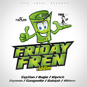 Friday Fren Riddim by Various Artists