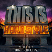 This Is...Hardstyle van Various Artists