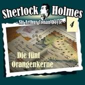 Die Originale - Fall 04: Die fünf Orangenkerne by Sherlock Holmes
