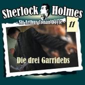 Die Originale - Fall 11: Die drei Garridebs by Sherlock Holmes