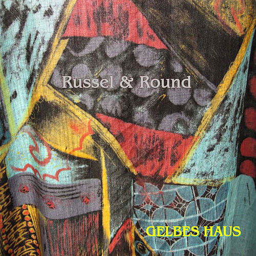 Russell & Round by Gelbes Haus