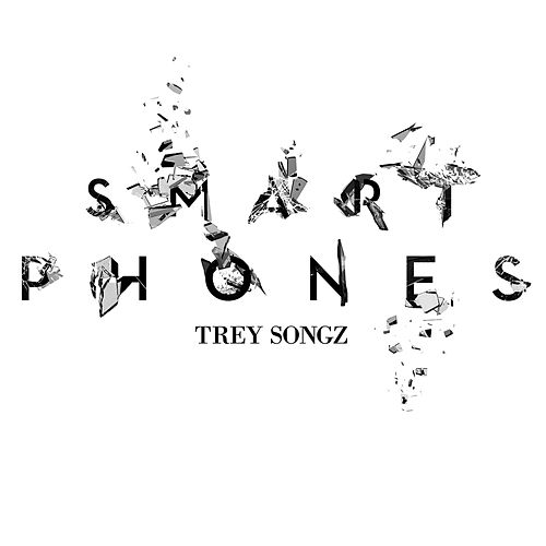 SmartPhones by Trey Songz