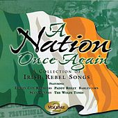 A Nation Once Again, Vol. 2 (A Collection of Irish Rebel Songs) by Various Artists