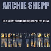 The New York Contemporary Five, 1963 by Archie Shepp