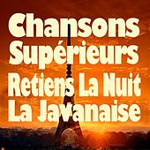 Chansons supérieures (Original artists original songs) von Various Artists