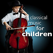 Classical Music for Children (Study Smart Concentration Focus & Play) von Various Artists