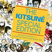 The Kitsuné Special Edition (Kitsuné Maison 11 + Gildas Kitsuné Club Night Mix) by Various Artists