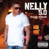 5.0 Deluxe de Nelly