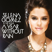 A Year Without Rain (Fascination Anthem Mix) by Selena Gomez